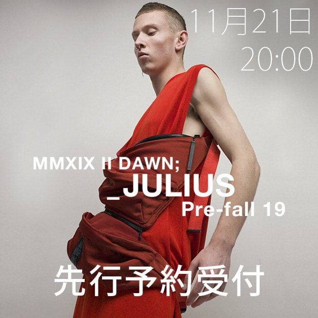 JULIUS 19Pre Fall Collection 先行予約