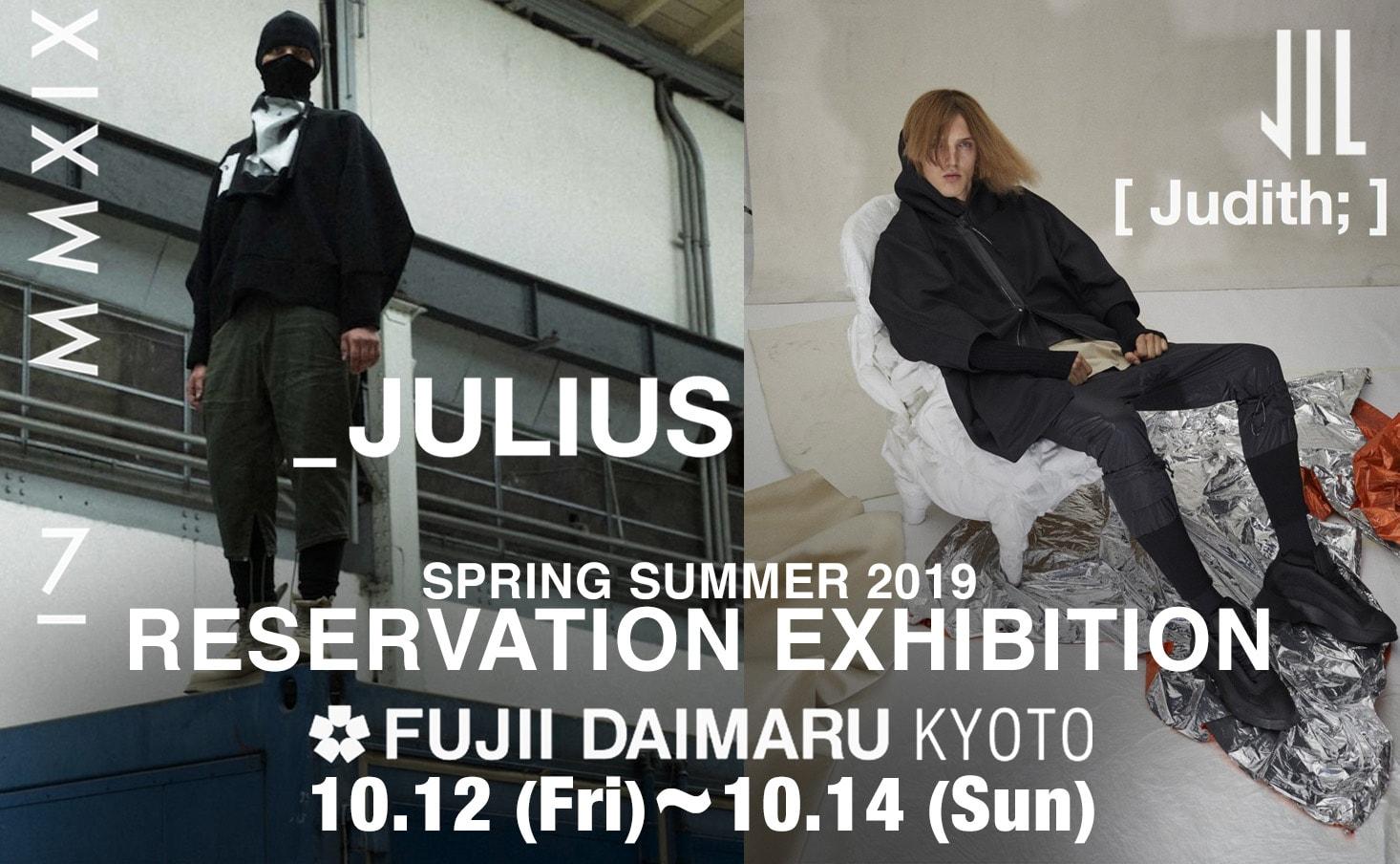 JULIUS & NILøS 19SS Reservation Exhibition at Kyoto Fujii Daimaru