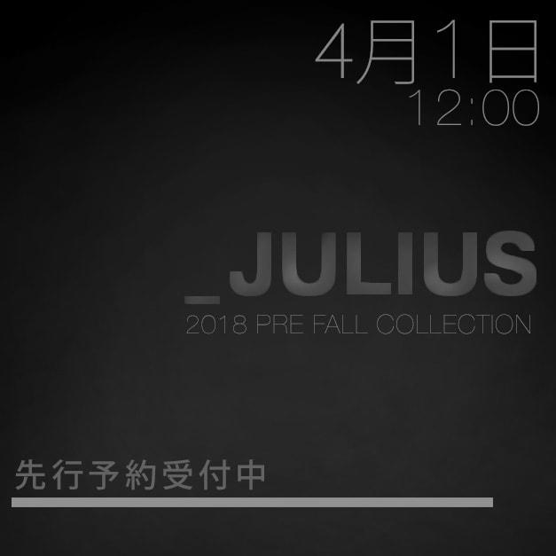 Julius(ユリウス)18PFコレクション 予約受付開始