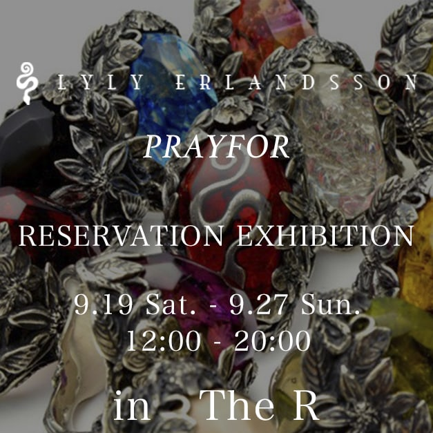 LYLY ERLANDSSON & PRAY FOR Reservation Exhibition.