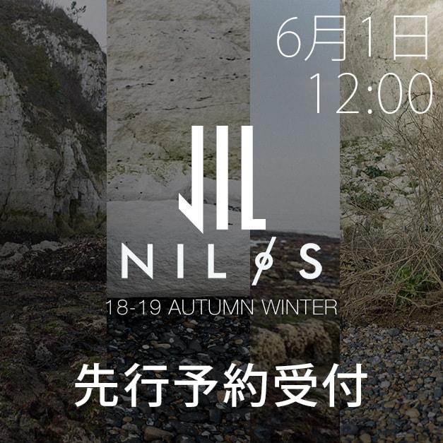 NILøS(ニルズ) 18-19aw 先行予約受付