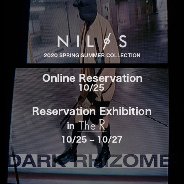 NILøS 20SS Reservation Exhibition in Osaka