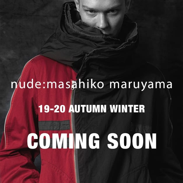 nude:masahiko maruyama 19-20AW collection