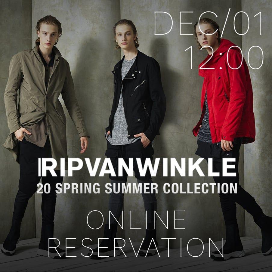 RIPVANWINKLE 2020SS Online Reservations Notice