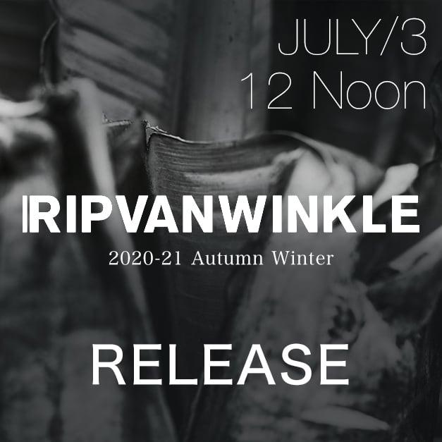 RIPVANWINKLE 2020-21AW Release Notice