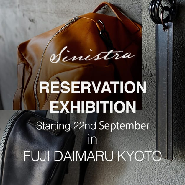 sinistra 2019SS Reservation Exhibition