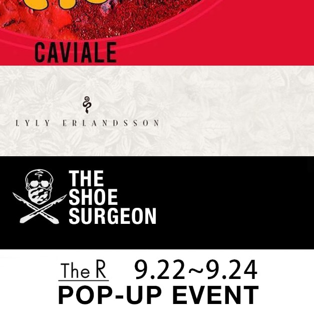 CAVIALE / LYLY ERLANDSSON / The Shoe Surgeon Pop-up Event