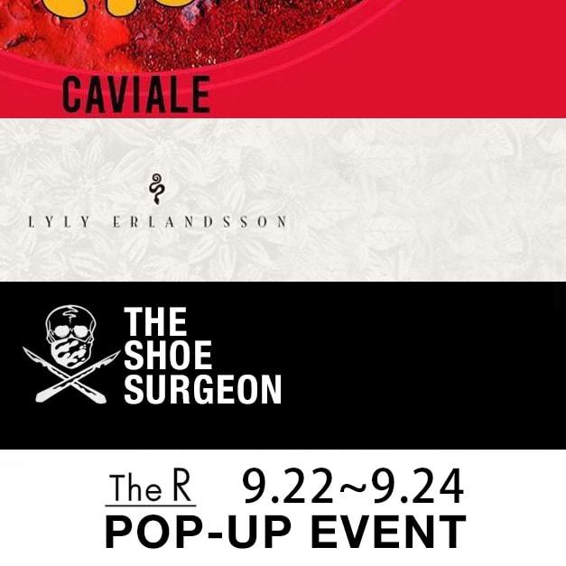 CAVIALE / LYLY ERLANDSSON / The Shoe Surgeon Pop-up Event