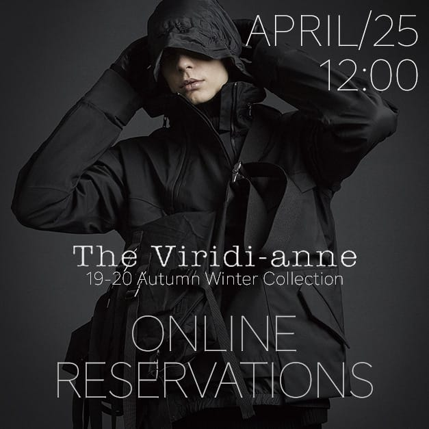 The Viridi-anne 19-20AW Online Reservations