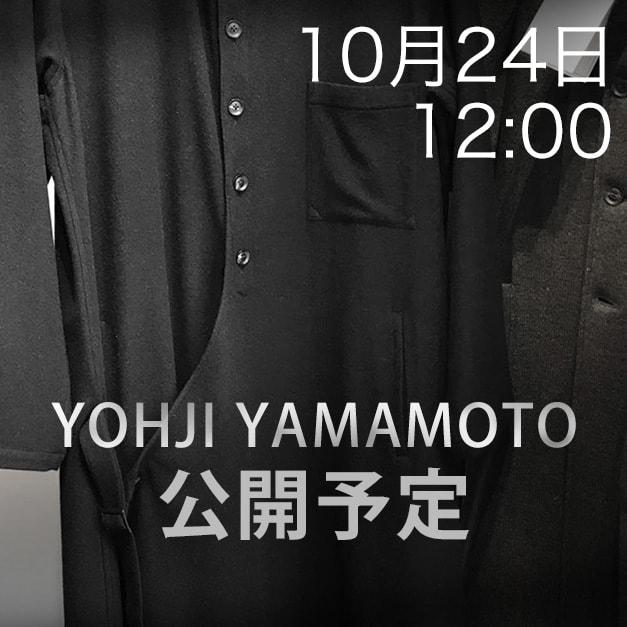 Yohji Yamamoto(ヨウジヤマモト) 更新予告