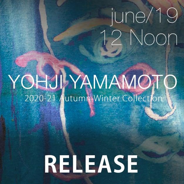 Yohji Yamamoto 2020-21AW Release Notice