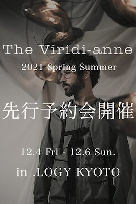 ​From tomorrow!! The R Viridi-anne 21 SS Collection Pre-order and sales exhibition in .LOGY Kyoto