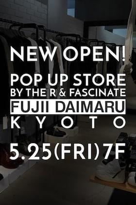 The R / FASCINATE Kyoto Fuji Daimaru OPEN