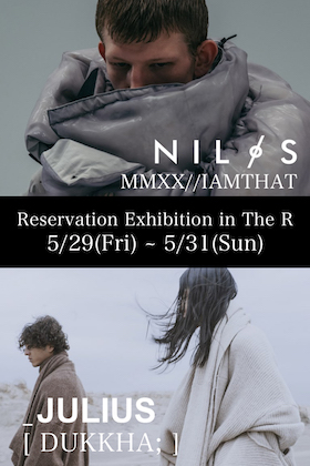 JULIUS & NILøS MMXX (20-21)FW collection The R Reservation Exhibition