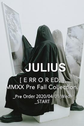 JULIUS 20 Pre Fall Collection 4月1日 12時から先行予約受付開始!