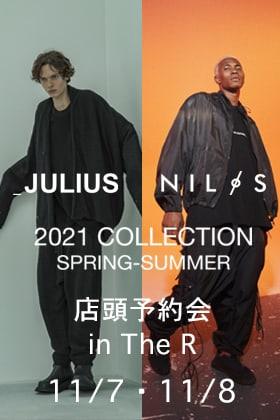 JULIUS & NILøS 2021SPRING SUMMER Collection 店頭予約会開催決定!!