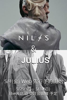 JULIUS & NILøS Web Pre Order Start !!