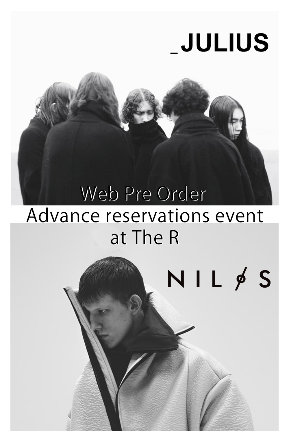 JULIUS & NILøS Web Pre Order & Advance reservations event at The R!!
