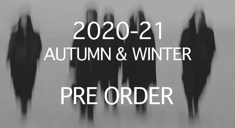 2020-21 AW COLLECTION PRE ORDER
