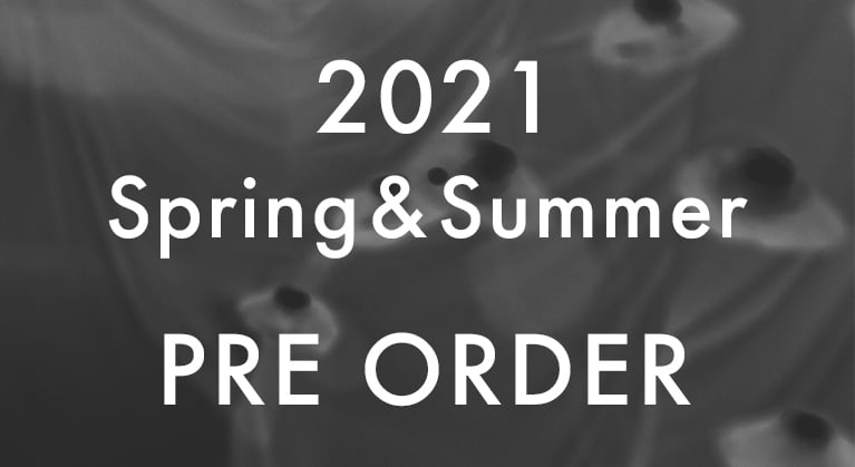 2021 SS COLLECTION PRE ORDER