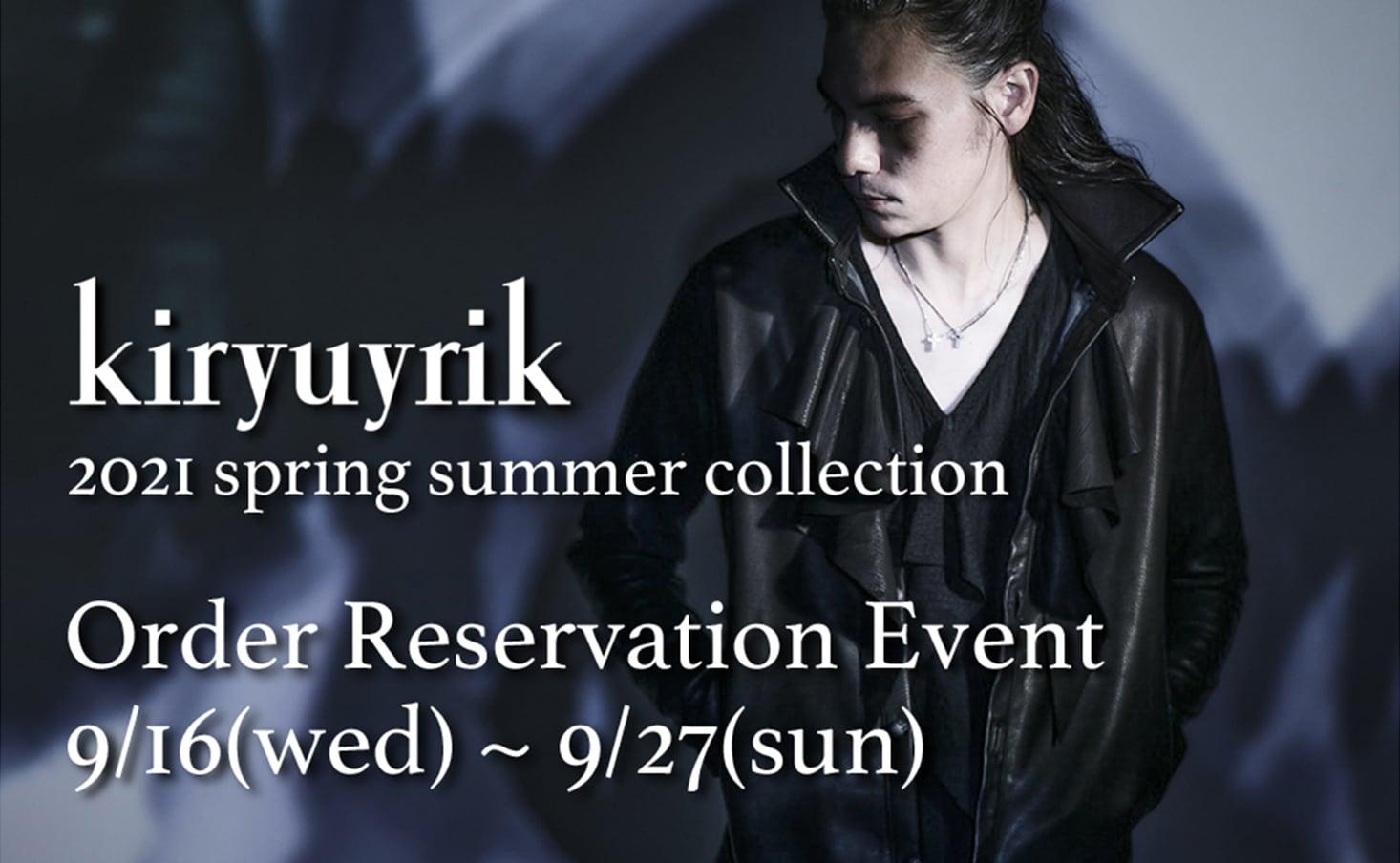 kiryuyrik  21SS Pre order start!!